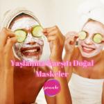 Yaşlanma Karşıtı Doğal Maskeler