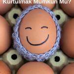 Yumurta Diyeti Yaparak Fazla Kilolardan Kurtulmak Mümkün Mü?